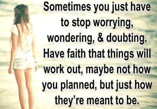 ! stop worring