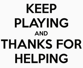 keep-playing-and-thanks-for-helping