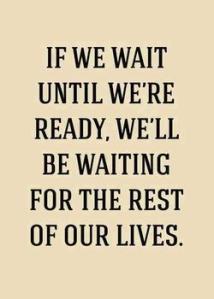 ! don't wait