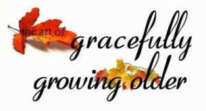! 1 growing-older-gracefully-graphic