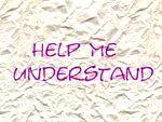 Help_Me_Understand