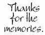 ! 0000000 Thanks for memories