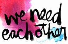 we-need-each-other