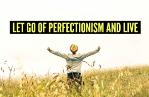 Let-Go-of-Perfectionism-and-Live