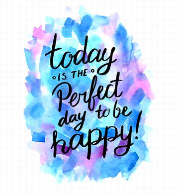 41723951-today-is-the-perfect-day-to-be-happy-inspiration-hand-drawn-quote-